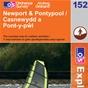 OS Explorer Map 152 Newport & Pontypool