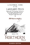 A Pictorial Guide to the Lakeland Fells - Northern Fells