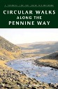 Circular Walks Along the Pennine Way