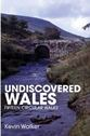 Undiscovered Wales - Fifteen Circular Walks