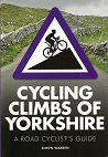 Cycling Climbs of Yorkshire - A road cyclist's guide