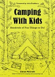 Camping with kids - hundreds of fun things to do