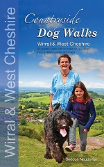 Countryside Dog Walks: Wirral & West Cheshire - 20 graded walks with no stiles for your dogs