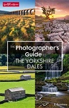 Photographer's Guide to Yorkshire Dales