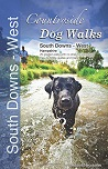Countryside Dog Walks : South Downs - West