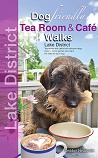 Dog Friendly Tea Room & Cafe Walks - Lake District
