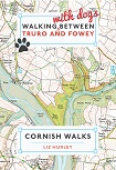 Walking with Dogs Between Truro and Fowey