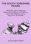 The South Yorkshire Moors - a hand drawn guide to walking and exploring the moorlands