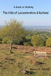 Walking Guide to The Hills of Leicestershire & Rutland