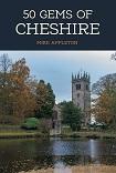 50 Gems of Cheshire