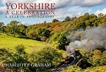 Yorkshire A Celebration: A Year in Photographs