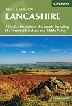 Walking in Lancashire: 40 walks throughout the county including the Forest of Bowland and Ribble Valley