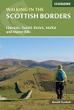 Walking in the Scottish Borders - Cheviots, Tweed, Ettrick, Moffat and Manor hills