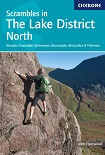 Scrambles in the Lake District - North:  Wasdale, Ennerdale, Buttermere, Borrowdale, Blencathra & Thirlmere