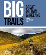 Big Trails: Great Britain & Ireland - The best long-distance trails
