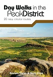 Day Walks in the Peak District - 20 new circular routes