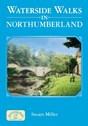 Waterside Walks in Northumberland