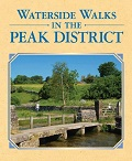 Waterside Walks in the Peak District