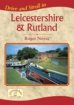 Drive & Stroll in Leicestershire & Rutland