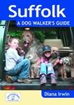 Suffolk - A Dog Walker's Guide