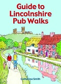 Guide to Lincolnshire Pub Walks