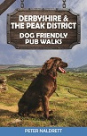 Derbyshire & the Peak District Dog Friendly Pub Walks