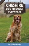 Cheshire Dog Friendly Pub Walks