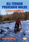 All Terrain Pushchair Walks: Lancashire