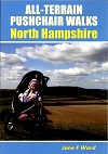 All Terrain Pushchair Walks: North Hampshire