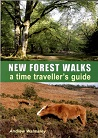New Forest Walks - A time traveller's guide