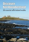 Discover Northumberland - 30 coastal and inland walks