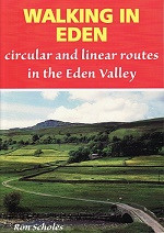 Walking in Eden - Circular and linear Routes in the Eden Valley