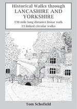 Historical Walks through Lancashire and Yorkshire