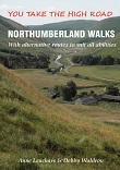 Northumberland Walks - with alternative routes to suit all abilities