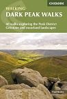 Walking Dark Peak Walks - 40 Walks Exploring the Peak District Gritstone and Moorland Landscapes