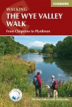 The Wye Valley Walk - From Chepstow to Plynlimon
