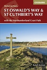 Walking St Oswald's Way and St Cuthbert's Way - With the Northumberland Coast Path