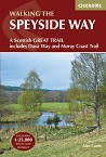 Walking the Speyside Way - A Scottish Long Distance Route (includes the Dava Way and Moray Coast trails)