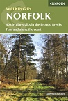 Walking in Norfolk - 40 Circular walks in the Broads, Brecks, Fens and along the coast
