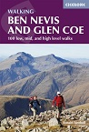 Walking Ben Nevis and Glen Coe - 100 low, mid, and high level walks
