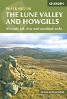 Walking in the Lune Valley and Howgills - 40 scenic fell, river and woodland walks