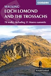 Walking Loch Lomond and the Trossachs - 70 walks, including 21 Munro summits