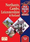 Pub Walks for Motorists - Northamptonshire, Cambridgeshire, Leicestershire & Rutland