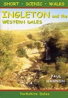 Short Scenic Walks - Ingleton & the Western Dales