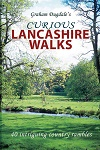 Curious Lancashire Walks: 40 Intriguing Country Rambles