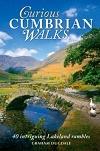 Curious Cumbrian Walks: 40 Intriguing Lakeland Rambles