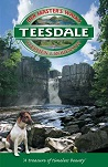 Her Master's Walks in Teesdale