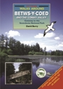 Walks around Betws-y-Coed and the Conwy Valley