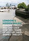 London's Hidden Walks: Volume 2