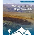 Walking the Hills of Upper Swaledale